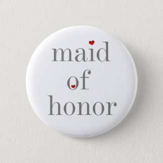 Gray Text Maid of Honor 6 Cm Round Badge