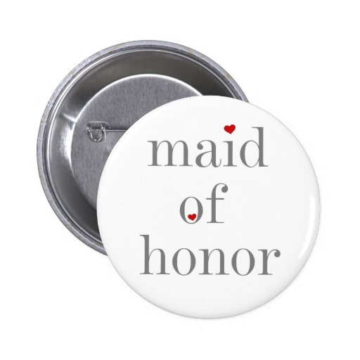 Gray Text Maid of Honor Pinback Button