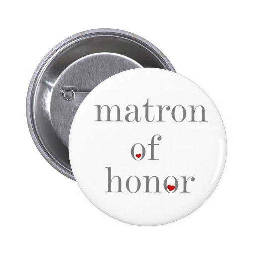 Gray Text Matron of Honor Button
