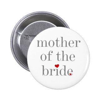 Gray Text Mother of Bride 6 Cm Round Badge