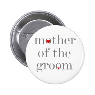 Gray Text  Mother of Groom 6 Cm Round Badge