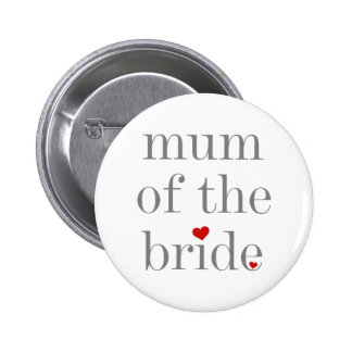 Gray Text Mum of the Bride Button