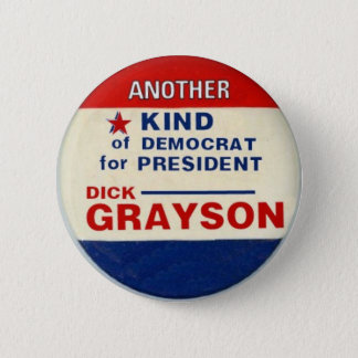 Grayson for President Button