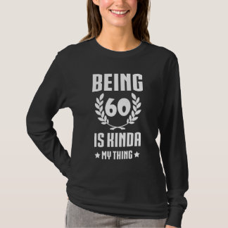 Great 60th Birthday Shirt For Women/Men.
