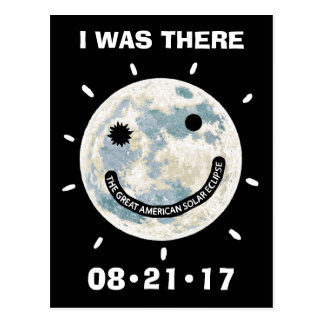 Great American Solar Eclipse I Was There Postcard