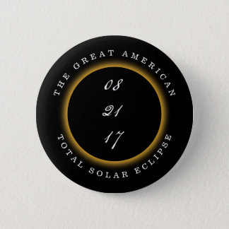Great American Total Solar Eclipse 2017 6 Cm Round Badge