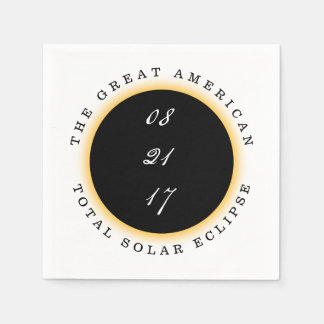 Great American Total Solar Eclipse 2017 Disposable Serviettes