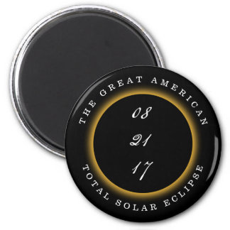 Great American Total Solar Eclipse 2017 Magnet