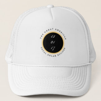 Great American Total Solar Eclipse 2017 Trucker Hat