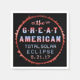 Great American Total Solar Eclipse August 21 2017 Paper Napkins