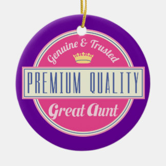 Great Aunt (Funny) Gift Round Ceramic Decoration