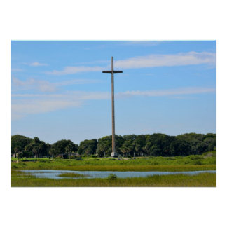 Great Cross at St. Augustine, Florida Poster