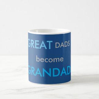 Great Dads Become Grandads Coffee Mug