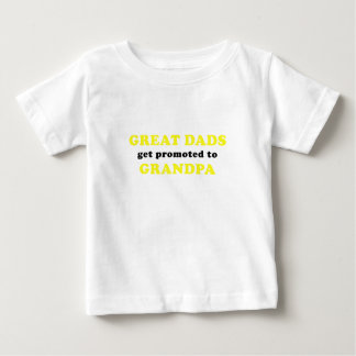 Great Dads get Promoted to Grandpa Baby T-Shirt