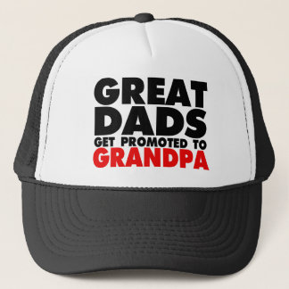 Great Dads get promoted to Grandpa funny hat