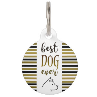Great Dane Best Dog Ever Golden Stripes Stylish Pet ID Tag