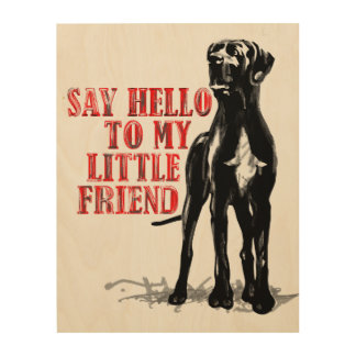 Great Dane fun Wood Canvas