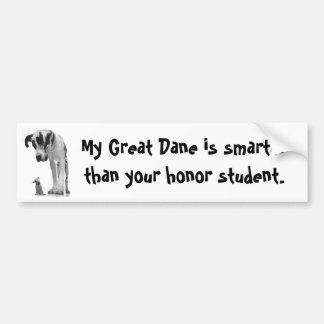 Great Dane is smarter bumper sticker