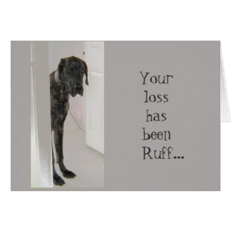 Great Dane Pet Dog Your Loss is Ruff Card