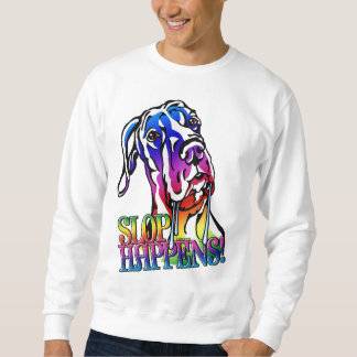 Great Dane Slop Happens Bright UC Sweatshirt