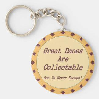 Great Danes Are Collectable Basic Round Button Key Ring