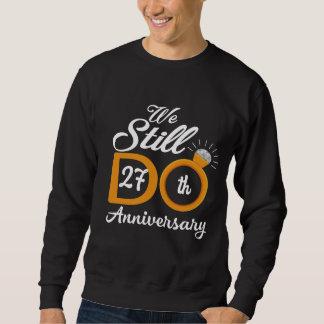 Great Gift Ideas For 27th Anniversary. Sweatshirt