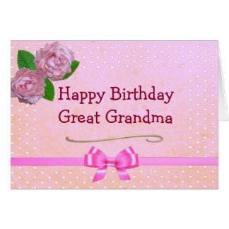 Great Grandma Pink Happy Birthday Card