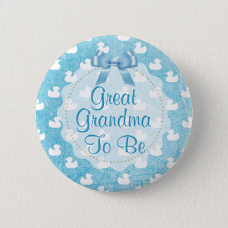 Great Grandma to be Blue Rubber Ducklings Button