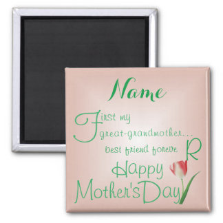 GREAT-GRANDMOTHER - Best Friends ForeverGREAT- Magnet