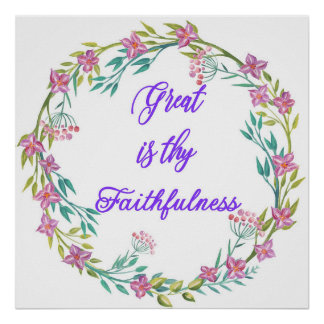 Great is Thy Faithfulness Poster