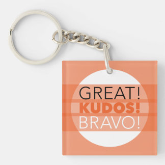 Great! Kudos! Bravo! Square Keychain, Customizable Key Ring