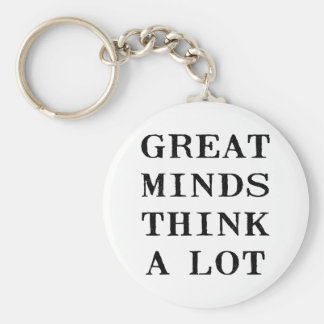 Great Minds Think Basic Round Button Key Ring