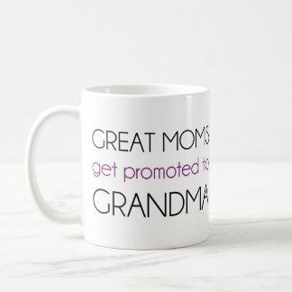 Great Moms Get Promoted To Grandma Basic White Mug