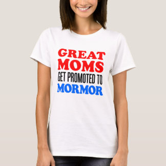 Great Moms Promoted To Mormor T-Shirt
