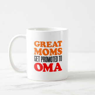 Great Moms Promoted To Oma Mug