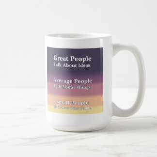 Great People Talk About Ideas. Basic White Mug