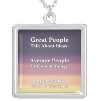 Great People Talk About Ideas Necklaces