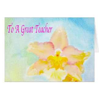 Great Teacher Card With Exotic Orchid