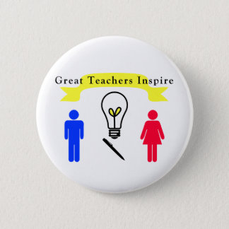 Great Teachers Inspire 6 Cm Round Badge