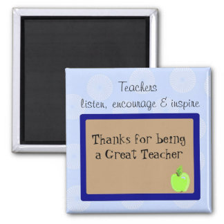 Great Teachers Saying Square Magnet