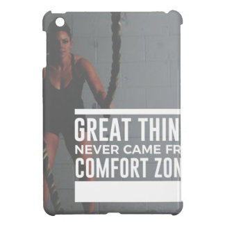 Great Things Never Came From Comfort Zones Case For The iPad Mini