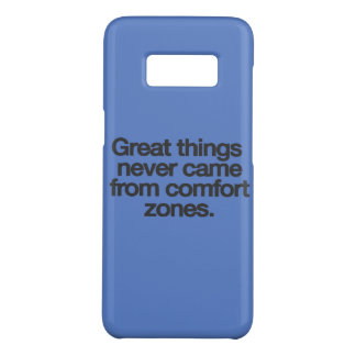 Great things never came from comfort zones Case-Mate samsung galaxy s8 case