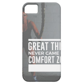 Great Things Never Came From Comfort Zones iPhone 5 Covers