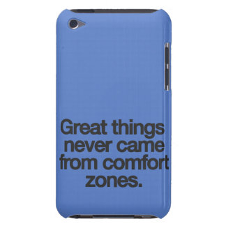 Great things never came from comfort zones iPod touch case
