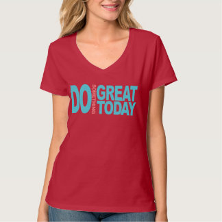 Great things t-shirts
