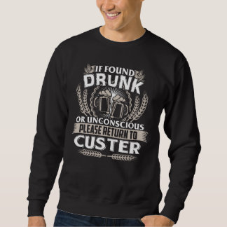 Great To Be CUSTER T-shirt