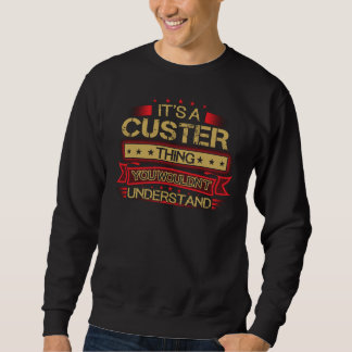 Great To Be CUSTER Tshirt