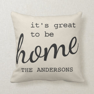 Great to Be Home Family Throw Pillow