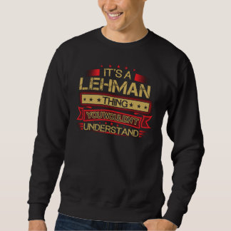 Great To Be LEHMAN Tshirt