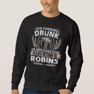 Great To Be ROBINS T-shirt